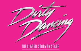 Dirty Dancing The Classical Story on Stage